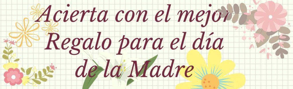 Regalo dia de la madre 2019 www.tucaminodelbienestar.com