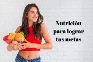 nutricion conseguir metas
