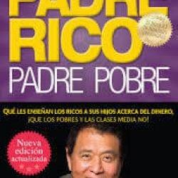 padre-rico-padre-pobre www.tucaminodelbienestar.com